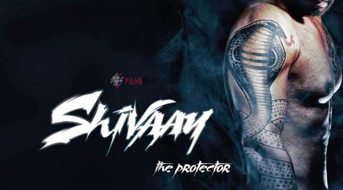 Shivaay [2015]